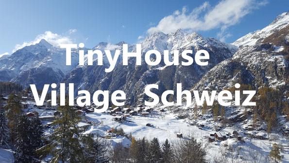 Tiny House Village in der Schweiz